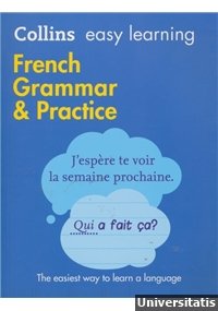 Collins easy learning - French Grammar & Practice