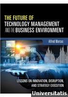 Future of Technology Management and the Business Environment, The