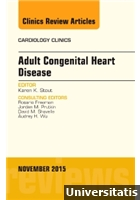 Adult Congenital Heart Disease, An Issue of Cardiology Clinics, 1st Edition