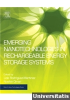 Emerging Nanotechnologies in Rechargeable Energy Storage Systems 1st Edition