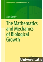 The Mathematics and Mechanics of Biological Growth