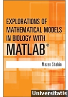 Explorations of Mathematical Models in Biology with MATLAB