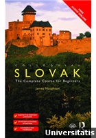 Colloquial Slovak The Complete Course for Beginners, 2nd Edition