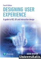 Designing User Experience A guide to HCI, UX and interaction design 4th Edition