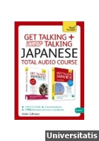 Teach Yourself - Get Talking + Keep Talking Japanese Total Audio Course