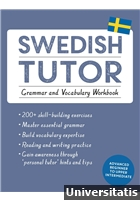 Swedish Tutor: Grammar and Vocabulary Workbook (Learn Swedish with Teach Yourself)
