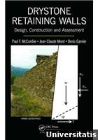 Drystone Retaining Walls: Design, Construction and Assessment