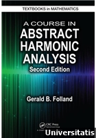 A Course in Abstract Harmonic Analysis, Second Edition