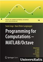 Programming for Computations - MATLAB/Octave A Gentle Introduction to Numerical Simulations with MATLAB/Octave