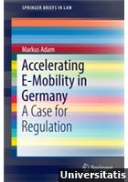 Accelerating E-Mobility in Germany  A Case for Regulation
