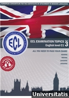 ECL Examination Topics English Level C1 Book 3 - Letölthető hanganyaggal
