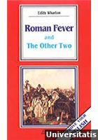 Roman Fever and The Other Two  (C1/C2)