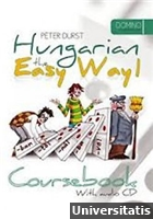 Hungarian the Easy Way 1. Coursebook and Exercise Book with audio CD