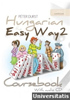 Hungarian the Easy Way 2. Coursebook and Exercise Book with audio CD