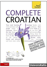 Pack Teach Yourself - Complete Croatian from Beginner to Level 4 Book & Double CD Pack